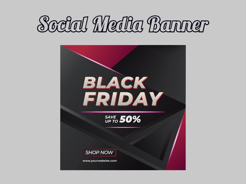 Social Media Banner Design black abstract design color vector concept best design graphic design media kit banner corporate flyer best designer blackfriday banner design banner ads social media design