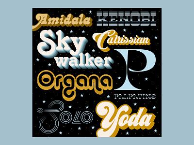 Star Wars Typography vector art adobeillustrator vector kenobi amidala palpatine calrissian skywalker han solo yoda star wars typography fun