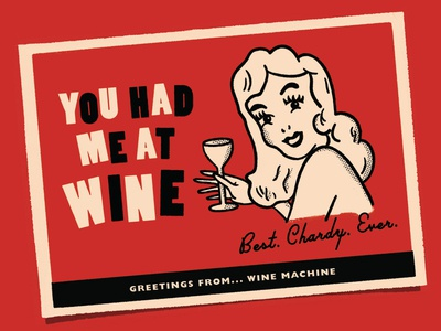 You Had Me At Wine