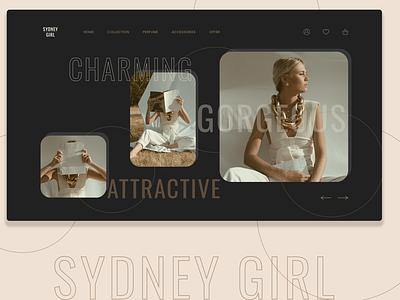 Sydney Girl; Dark Theme Web UI fashion brand dark theme dark mode dark ui trending trendy design dailyuichallenge dribbble digital dailywebdesign dailyui ecommerce branding design elegant typography ui design webui ux ui
