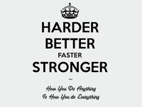 Harder, Better, Faster, Stronger Poster.