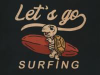 Let's Go Surfing vector surfing teesdesign badge badass artwork apparel illustration design vintage