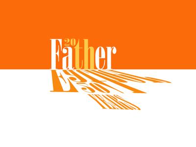 Jan20th Fathers Birthday #1hourdesign typography type shadow orange birthday father dad