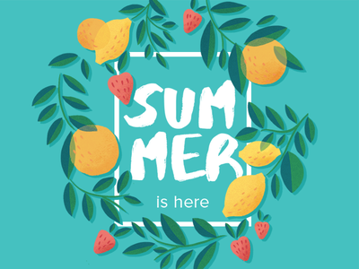 Summer is here strawberry orange lemon leaves juice illustration fruit summer