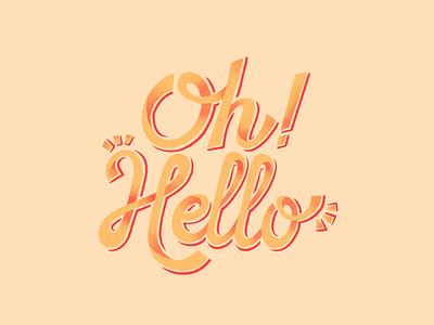 Oh! Hello Lettering pink yellow texture typo hi dribbble greetings procreate art procreate hello typography art typography lettering artist lettering illustration