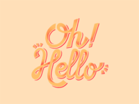 Oh! Hello Lettering