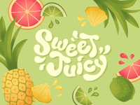 Sweet + Juicy Lettering