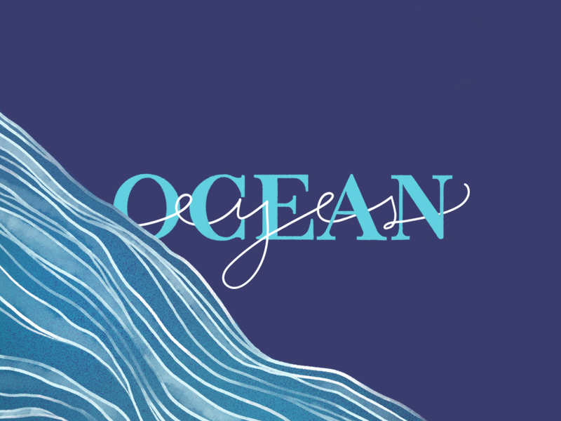 Ocean Eyes blue song lyrics billie eilish handwriten eye wave water ocean handlettering type typography lettering illustration