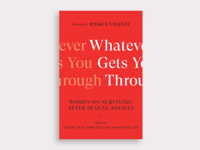 Whatever Gets You Through print design sexual assault book cover print cover editorial