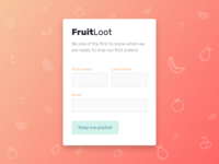 FruitLoot Subscription Form