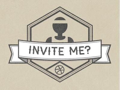 Dribbble Invite Me invite debut ribbon