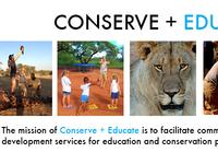 Conserve + Educate