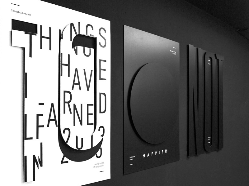 Things I Have Learned in 2013 sagmeister minimalist typographic poster croatia new york clean helvetica design graphic learn 2013