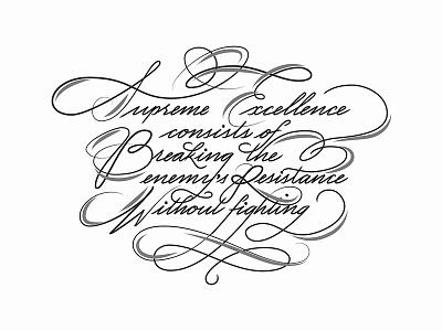 Supreme Excellence cursive print script art of war illustrator design typography type illustration vector calligraphy lettering