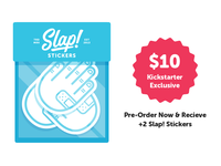 Slap! Stickers | Our Kickstarter is LIVE!!!