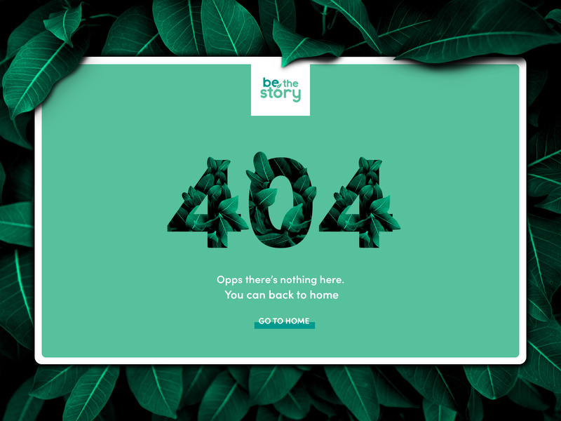 404 Page photoshop adobexd nature green ui template uidesign ui  ux inspiration 404 page 404 error photo web interface dribbble leaf be the story ui  ux design background 404 error page 404