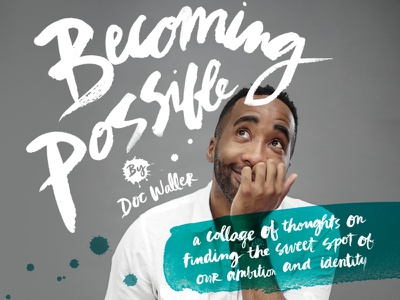 Becoming Possible Book Cover waller doc possible becoming book splatters hand-painted type watercolor book cover