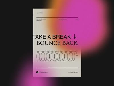 Take a Break - Bounce Back dribble shot post tips glowing dribble motivation print poster halo lab identity logotype brand identity logo branding