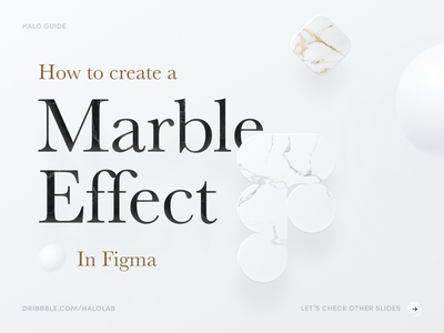 Marble Effect - Figma Guide clean beauty fashion textures marble graphic design brand guidelines smm marketing packaging guide effect tutorial figma halo lab logotype identity logo brand identity branding