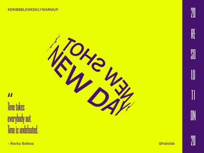 Dribbble Warmup: New Day > New Shot
