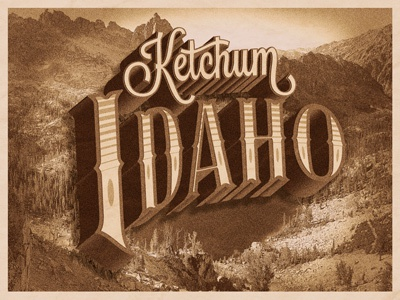 Ketchum, Idaho hometown idaho type typography lost type mountains western rinker
