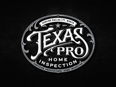 Texas Pro inspection dallas texas badge team vintage drawing dalibass logo typography logotype custom hand-drawn lettering