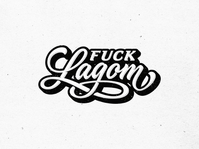 Fuck Lagom graffiti fitness sketch vintage drawing dalibass logo typography logotype custom hand-drawn lettering
