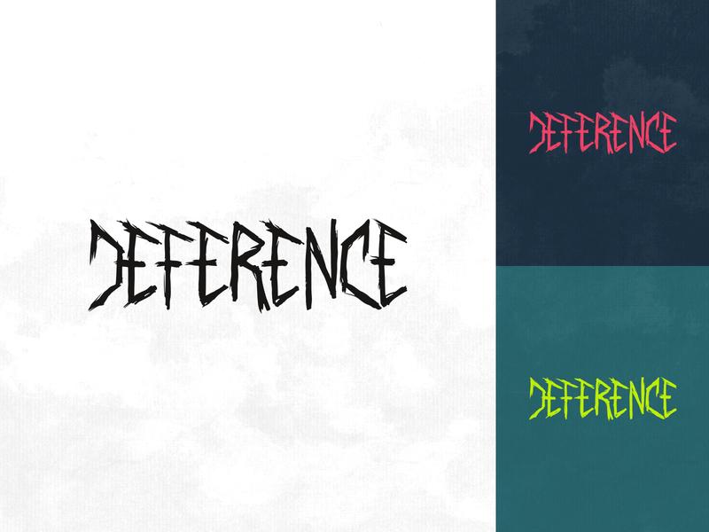 DEFERENCE Metal Band Hand Drawn Logo Type Design Concept identity creative logodesign logo grunge logotype handdrawntype concept hand drawn type hand drawn musician band merch band metal