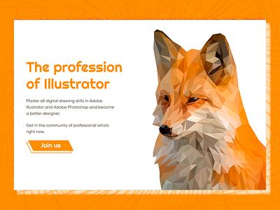 The profession of illustrator manuchi dribbbleweeklywarmup warmup figma orange illustraion pixabay fox calltoaction design ui challenge