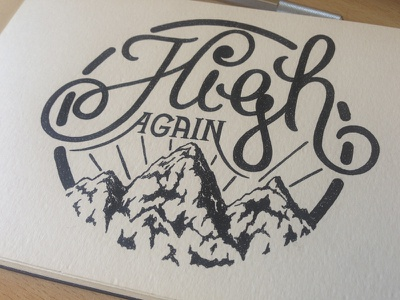 High again hand lettering handmade rotring handlettering typography