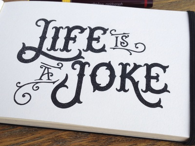 Life is a joke typography hand-lettering life scribbling