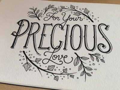 For your precious love typography handlettering stippling dots pointillism rotring shades handmade hand lettering