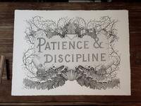 Patience & Discipline