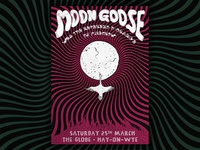Moon Goose @ Globe Gig Poster