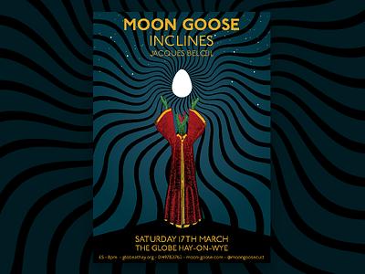 Moon Goose at the Globe 2018 full poster poster cult weird star moon egg lizard