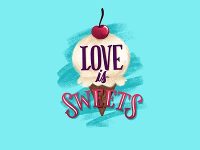 Love is Sweets