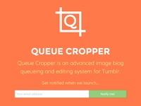 Queue Cropper Landing Page
