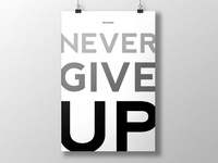 Remember: Never Give Up