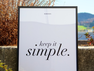 Remember: Keep it Simple prints posters black and white