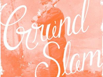 Grand Slam Lettering lettering hand lettering poster baseball