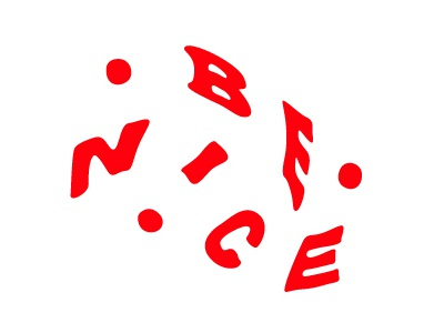 BE NICE type design typography lettering