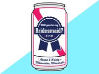 INVITATION | bridesmaid card for beer themed wedding