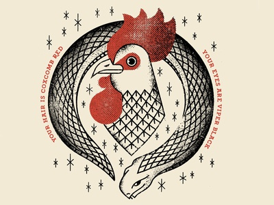 Coxcomb Red lyrics coxcomb animals snake viper rooster cock chicken tattoo distress texture