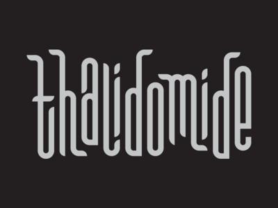 Thalidomide grayscale vector type custom type typography lettering