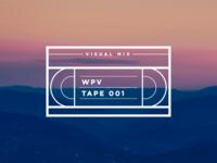 WPV Tape 001 // Visual Mix