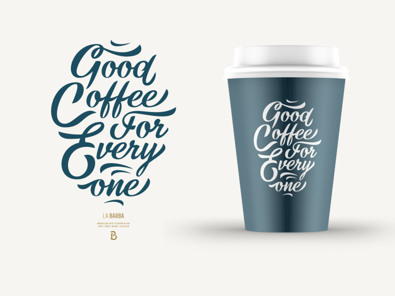 Good Coffee For Every One brand branding script lettering coffee