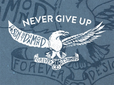Never give up dribbble