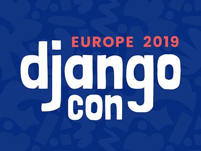 DjangoCon Europe 2019 Conference Design + Identity python django open source google fonts identity logo event