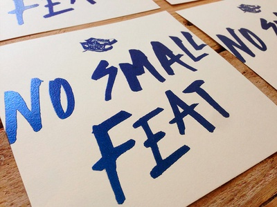 No Small Feat Print