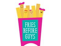 Fries Before Guys Illustration